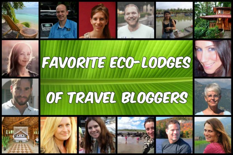 collage favorite eco-lodges of travel bloggers